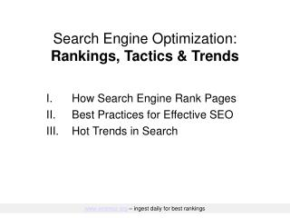Search Engine Optimization: Rankings, Tactics  Trends