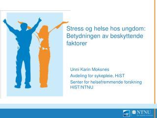 Stress og helse hos ungdom: Betydningen av beskyttende faktorer