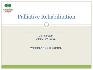 Palliative Rehabilitation