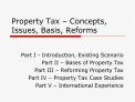 property tax   concepts, issues, basis, reforms