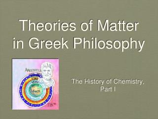 Theories of Matter in Greek Philosophy