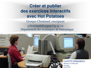 Cr er et publier  des exercices interactifs  avec Hot Potatoes
