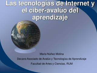 Las tecnolog as de Internet y el ciber-aval o del aprendizaje