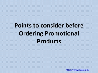 Points to consider before Ordering Promotional Products