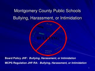 Montgomery County Public Schools   Bullying, Harassment, or Intimidation