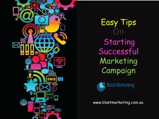 Easy Tips on Starting Successful Marketing Campeign