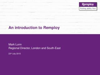 An introduction to Remploy