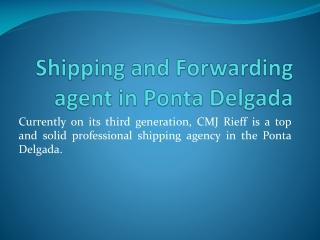 Shipping and Forwarding agent in Ponta Delgada