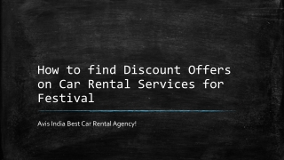 How to find Discount Offers on Car Rental Services for Festi