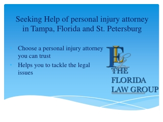 Seeking Help of personal injury attorney in Tampa, Florida a
