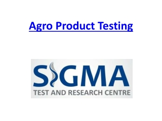 Agro Product Testing