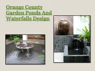 Garden Ponds And Waterfalls Orange County