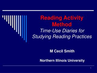 Reading Activity Method  Time-Use Diaries for Studying Reading Practices