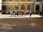 Inspiration til 9. og 10. klasses pr verne i tysk