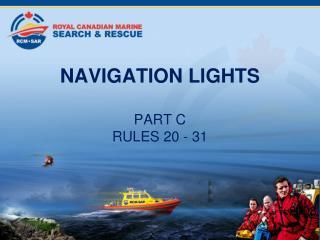 NAVIGATION LIGHTS  PART C RULES 20 - 31