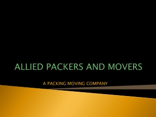 Allied Packers and Movers are giving inexpensive services of