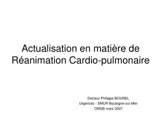 actualisation en mati re de r animation cardio-pulmonaire