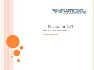 Etraffic247- Get Real Targetted Website Traffic