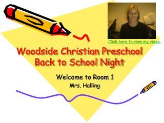 Woodside Christian Preschool Back to School Night