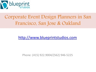 Corporate Event Design Planners in San Francisco, San Jose