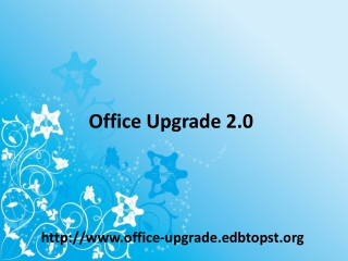 Office Upgrade 2.0