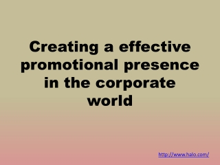 Creating a effective promotional presence in the corporate w