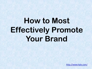 How to Most Effectively Promote Your Brand