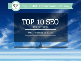 Top 10 SEO Predictions For 2014