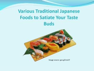 Delicious Japanese Dishes to Satiate Your Taste Buds