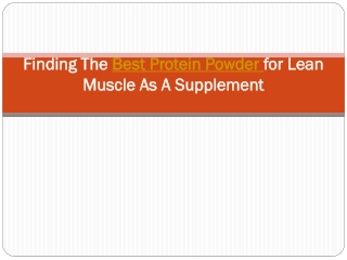 Finding the best protein powder for lean muscle