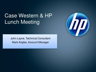 Case Western  HP Lunch Meeting