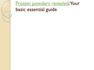 Protein powders revealed