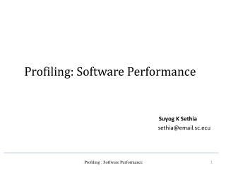 Profiling: Software Performance