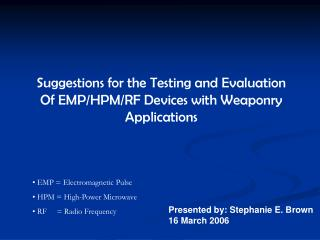 Suggestions for the Testing and Evaluation Of EMP