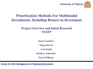 Prioritization Methods For Multimodal Investments, Including Return on Investment  Project Overview and Initial Research
