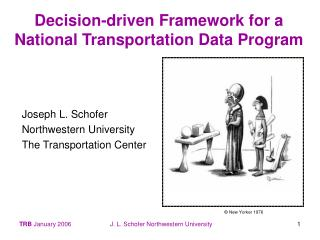Decision-driven Framework for a National Transportation Data Program