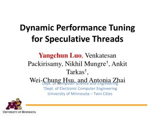 Dynamic Performance Tuning for Speculative Threads