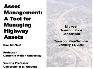 Asset Management: A Tool for Managing Highway Assets
