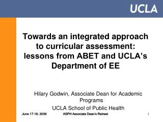 towards an integrated approach to curricular assessment: lessons from abet and ucla\'s department of ee