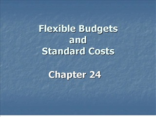 flexible budgets and standard costs