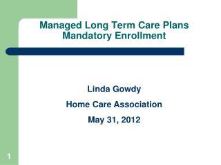 Managed Long Term Care Plans Mandatory Enrollment