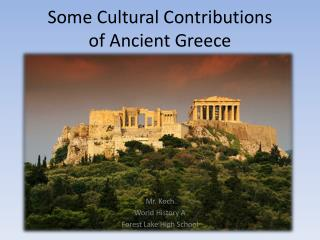 Some Cultural Contributions of Ancient Greece