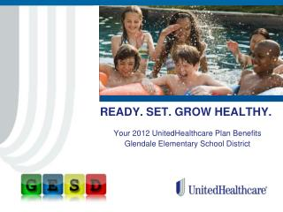 READY. SET. GROW HEALTHY.