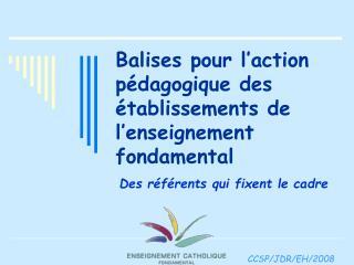 balises pour l action p dagogique des  tablissements de l enseignement fondamental