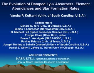 The Evolution of Damped Ly-a Absorbers: Element Abundances and Star Formation Rates