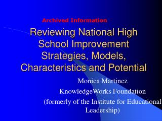 Reviewing National High School Improvement Strategies, Models, Characteristics and Potential