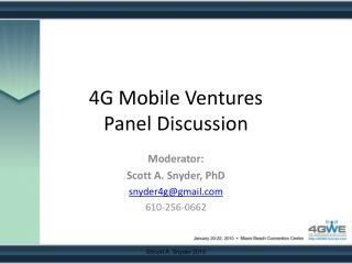 4G Mobile Ventures Panel Discussion