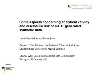 Some aspects concerning analytical validity and disclosure risk of CART generated synthetic data