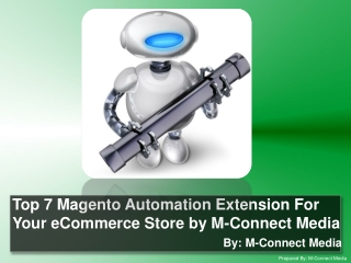 Top 7 Magento Automation Extension For Your eCommerce Store