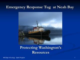 Emergency Response Tug  at Neah Bay